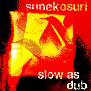 slow as dub