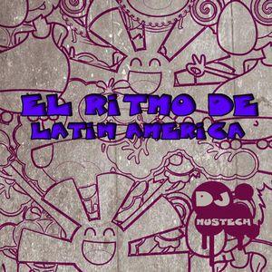 Mustech - EL RITMO DE LATIN AMERICA