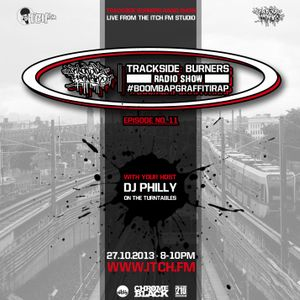 DJ Philly - Trackside Burners 11 - ITCH FM (27-OCT-2013)