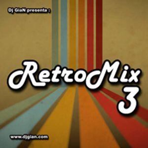 DJ GiaN RetroMix Volume 3