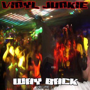 Vinyl Junkie - Wayback Volume 2