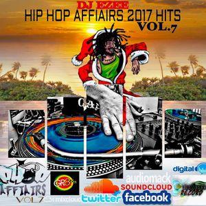 DJ EZEE HIP HOP AFFIAIRS 2017 HITS RAP .7