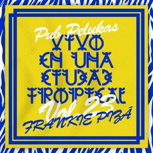 Pub Pelukas vol.23 - Frankie Pizá