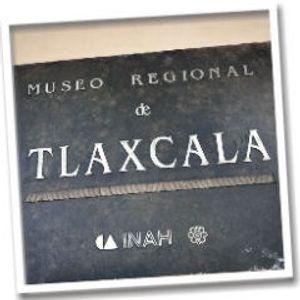 Paseos culturales: la capital tlaxcalteca