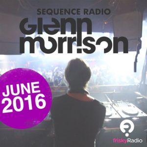 Glenn Morrison - Sequence Radio Episode 014 - June 2016