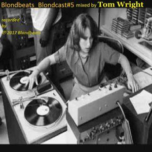 Blondbeats_Blondcast#5