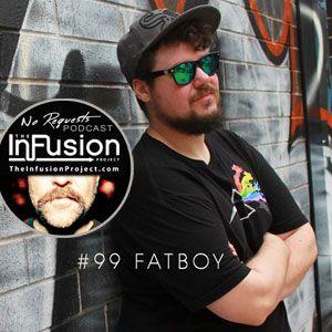 FATBOY - No Requests Podcast 99