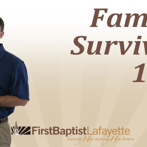 FAMILY SURVIVAL 101 - The Privilege of Every Family (Audio)