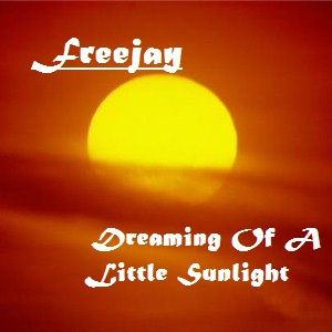 Freejay - Dreaming Of A Little Sunlight (Progressive Electro Mix)