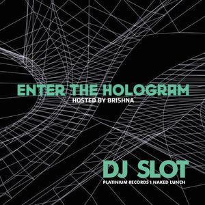 DJ Slot I Enter The Hologram Radioshow (Mexico)