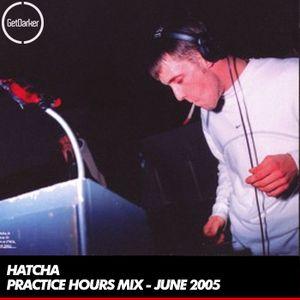 Hatcha - Practice Hours Mix - 01.06.2005