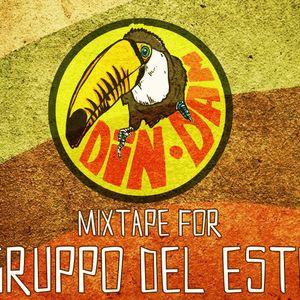 DIN DAM mixtape for Gruppo del Este ( September 2016 )