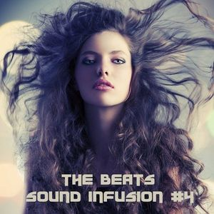 The Beats - Sound Infusion #4