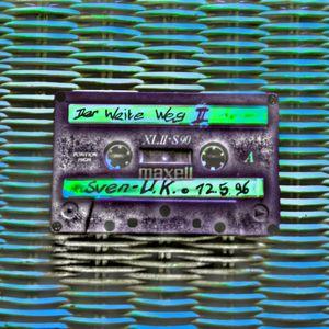 SVEN-U.K 12.05.1996 •DER WEITE WEG TEIL2•