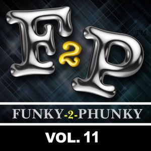 FUNKY-2-PHUNKY VOL. 11 | Mixed live by DJ Kay L in July 2011
