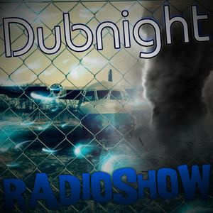 Dubnight Radioshow 28.02.2014