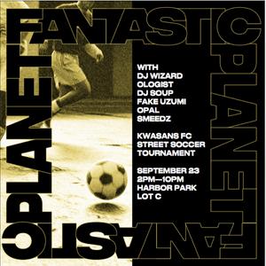 Kwasans X Fantastic Planet Soccer Tournament Official Baile Mix by Roshan