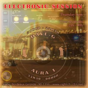 Electronic Session [08.08.2013]  DAVE-G / AURA1
