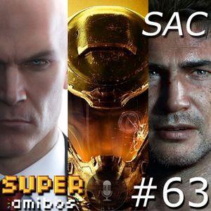 SAC 63 - Hitman, Doom, Uncharted 4