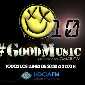 Good Music #10-OMAR GM (Live Loca FM 9/11/15)