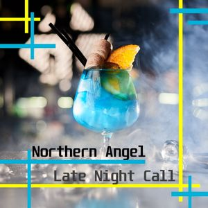Northern Angel - Late Night Call II [ #Deep'n'SO  #HouseNews]