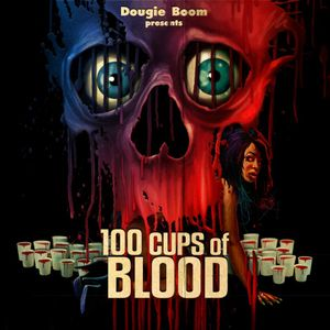 100 Cups Of Blood Part 1 - A Dougie Boom Halloween Mix 2011