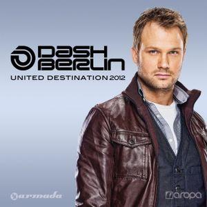 United Destination 2012@Dash Berlin Pt 2
