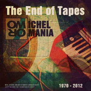 The End of Tapes Album