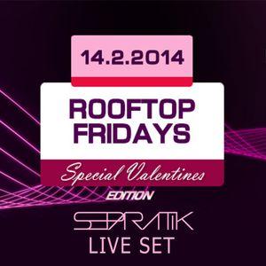 Dj Separatik - Rooftop fridays 14.02. 2014 live set