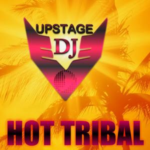 Dj Upstage - Hot Tribal