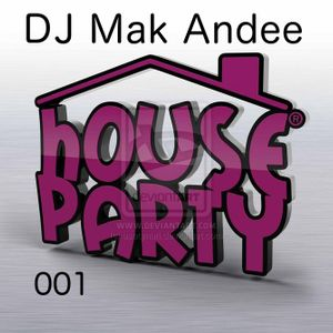 Mix House Party 1 By Dj Mak Andee