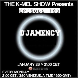 D'JAMENCY @ The K-MEL Show_Episode 193_Cuebase.FM_DE_January 2015