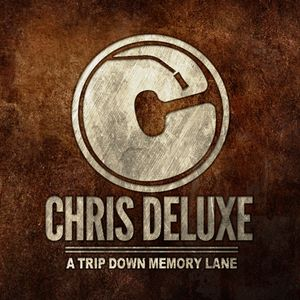 Chris Deluxe - A trip down memory lane