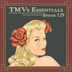 TMV's Essentials - Episode 129 (2011-06-27)