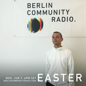 EASTER - Berlin Community Radio 040