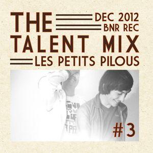 THE TALENT MIX #3 by Les Petits Pilous (dec 2012)