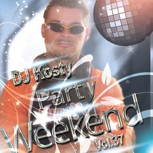 DJ Kosty - Party Weekend Vol. 37