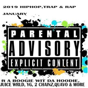 2019 HIPHOP,TRAP & RAP ft JUICE WRLD,GUCCI MANE,KODAK BLACK,YG,A BOOGIE WIT DA HOODIE,2CHAINZ & MORE