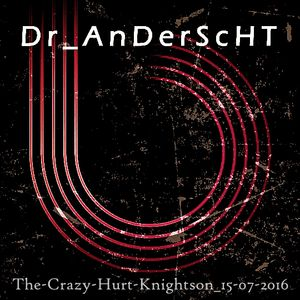 Dr_AnderScHT__@__The-Crazy-Hurt-Knightson_15-07-2016