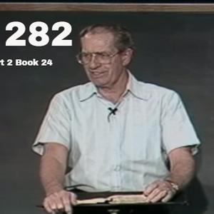 282 - Les Feldick Bible Study Lesson 2 - Part 2 - Book 24