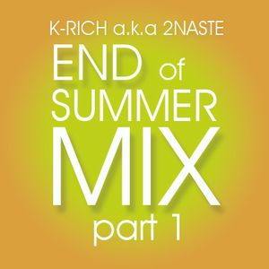 End of Summer Mix part 1