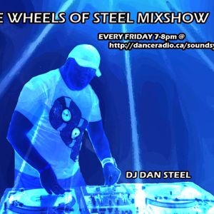 THE WHEELS OF STEEL MIX SHOW Friday June 22nd 2012 7-8pm DJ STEEL