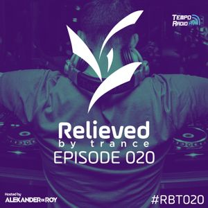Alexander de Roy - Relieved By Trance 020 (11.11.2016)