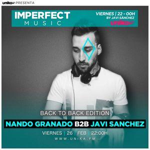 Nando Granado Back 2 Back Javi Sánchez @ Imperfect Music - Unika FM (26-02-16)