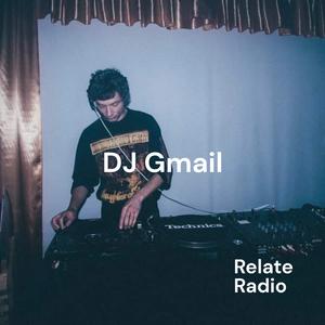 DJ Gmail - Relate Radio, 28-5-2021