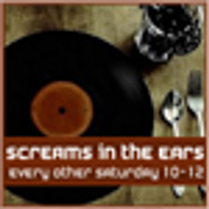 Screams in the Ears - Show 28 - Sat 18th June