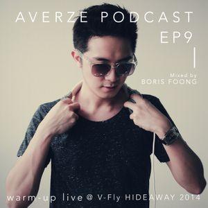 AVERZE PODCAST - 09 (V-FLY HIDEAWAY 2014 WARM-UP LIVE MIX)