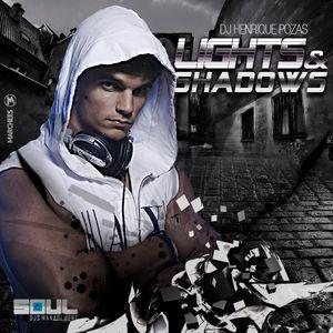 Lights & Shadows (Agosto 2012) - DJ Henrique Pozas