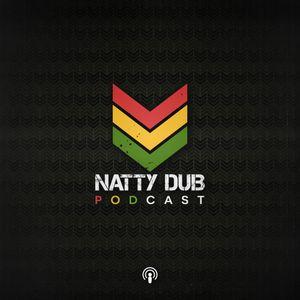 Natty Dub Podcast #4 - Dub General