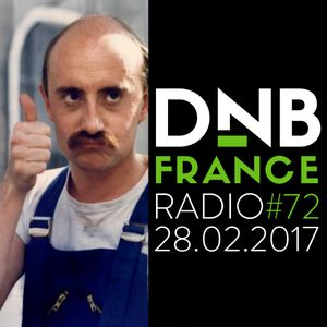 DnB France radio 072 - 28/02/2017 - Hosted by Mc Fly Dj